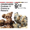 Crunchers Cookies 'n' Creme Or Reese's - $9.12/lb