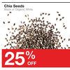 Chia Seeds - 25% off