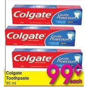 Colgate Toothpaste - $0.99