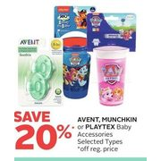 Avent, Munchkin or Playtex Baby Accessories - 20% off