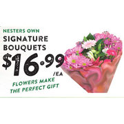 Nesters Own Signature Bouquets - $16.99